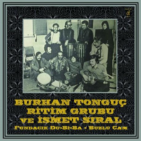 BURHAN TONGUC RITIM GRUBU & ISMET SIRAL - FUNDACIK DU-BI-BA / BUZLU CAM 7