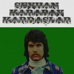 Seyhan Karabay & Kardaslar - LP