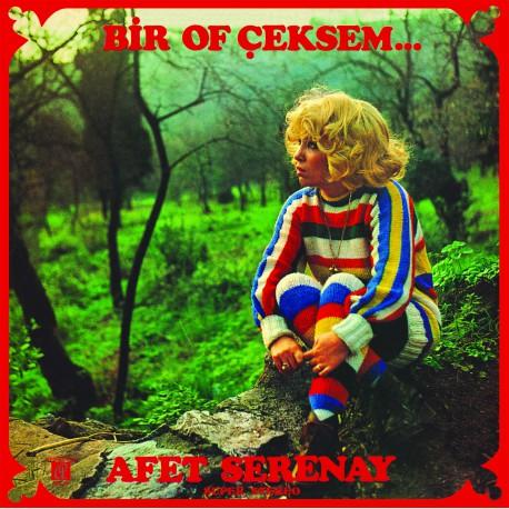 Afet Serenay - Bir Of Ceksem - LP